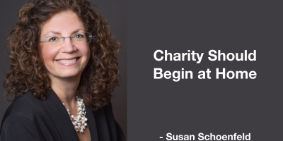 Susan Schoenfeld - Charity should begin at home