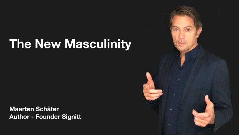 The New Masculinity - Maarten Schäfer - Author - Founder Signitt